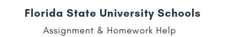 florida state university schools Assignment &Homework Help